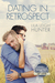 Dating in Retrospect by Lila Leigh Hunter