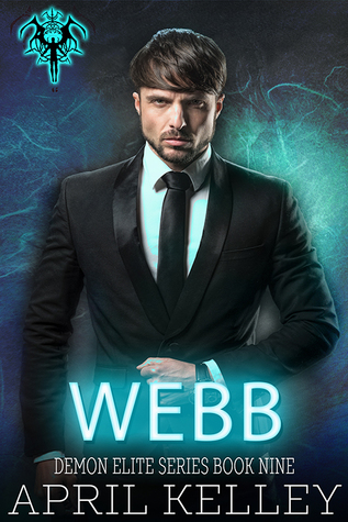 Book Review: Webb (Demon Elite #9) by April Kelley