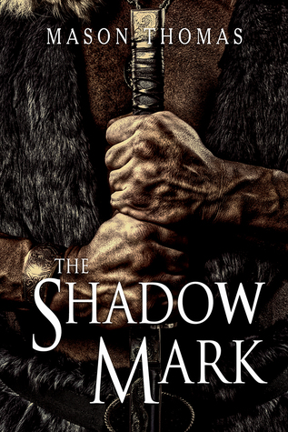 Book Review: The Shadow Mark (Lords of Davenia #2) by Mason Thomas