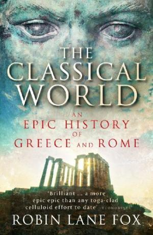 classical-world-an-epic-history-of-greece-and-rome