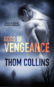 New Release Review: Gods of Vengeance by Thom Collins