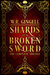 Shards of a Broken Sword by W.R. Gingell