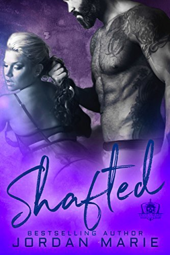 Shafted (Devil's Blaze MC, #4)