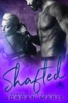 Book cover for Shafted (Devil's Blaze MC, #4)