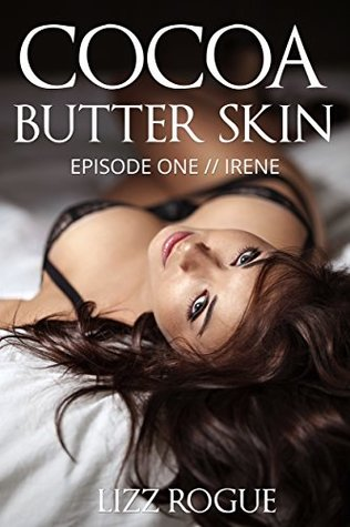 Cocoa Butter Skin by Lizz Rogue
