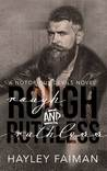 Rough and Ruthless (Notorious Devils MC, #4)