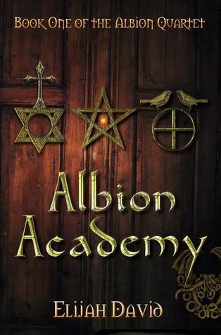 Albion Academy (Albion Quartet, #1)