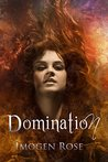 DOMINATION by Imogen Rose