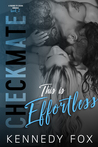 This is Effortless (The Checkmate Duet #4; Drew & Courtney #2)
