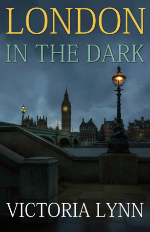 Image result for London in the Dark Victoria Lynn