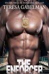 The Enforcer by Teresa Gabelman