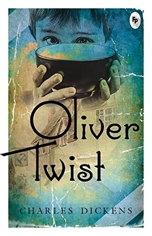 Oliver Twist Paperback [Mar 01, 2017] Dickens, Charles