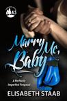 Marry Me, Baby (Evergreen Grove, #4.5)