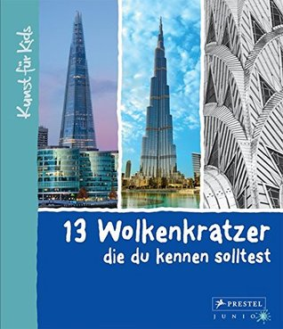 13 Wolkenkratzer, die du kennen solltest