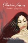 Elusive Loves: Amores Esquivos