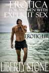 Erotica For Women With Explicit Sex: Erotic Lit
