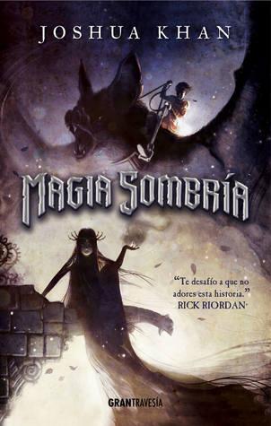 Magia Sombría  (Magia Sombría #1)