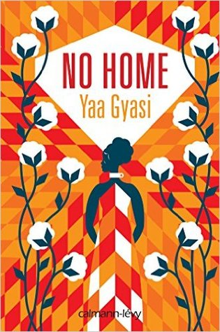 https://ploufquilit.blogspot.com/2017/10/no-home-yaa-gyasi.html