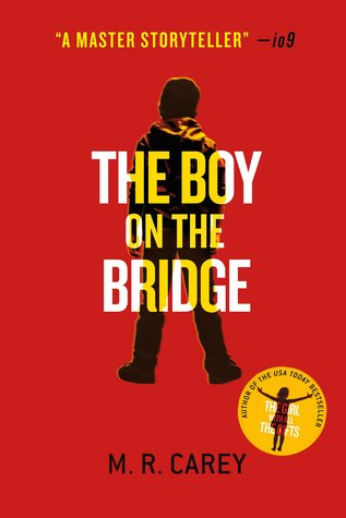 The Boy on the Bridge (The Hungry Plague, #2)