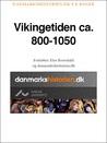 Vikingetiden ca. 800-1050