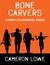 Bone Carvers (Rankin Flats ...