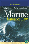 Cases and Materials on Marine Insurance Law