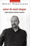 Autor de unul singur - rețete pentru scrierea creativă