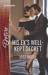 His Ex's Well-Kept Secret (The Ballantyne Billionaires #1)