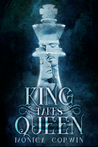King Takes Queen by Monica Corwin