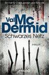 Schwarzes Netz by Val McDermid