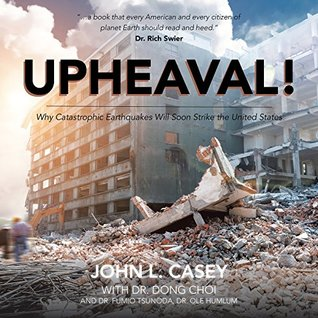 Enlaces de descarga de Rapidshare eBook Upheaval!: Why Catastrophic Earthquakes Will Soon Strike the United States