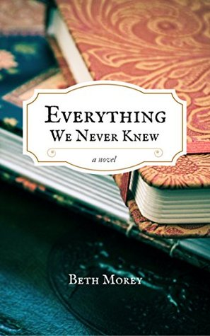 Everything We Never Knew