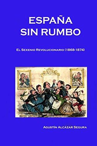 Espana sin Rumbo