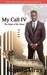 My Call IV The Origin of Mr. Bones by Ronald  Gray