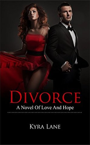 Divorce: A Novel of Love and Hope (Love, Love Inspired Romance, Love at First Sight Book 1)