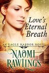 Love's Eternal Breath (Eagle Harbor #4)