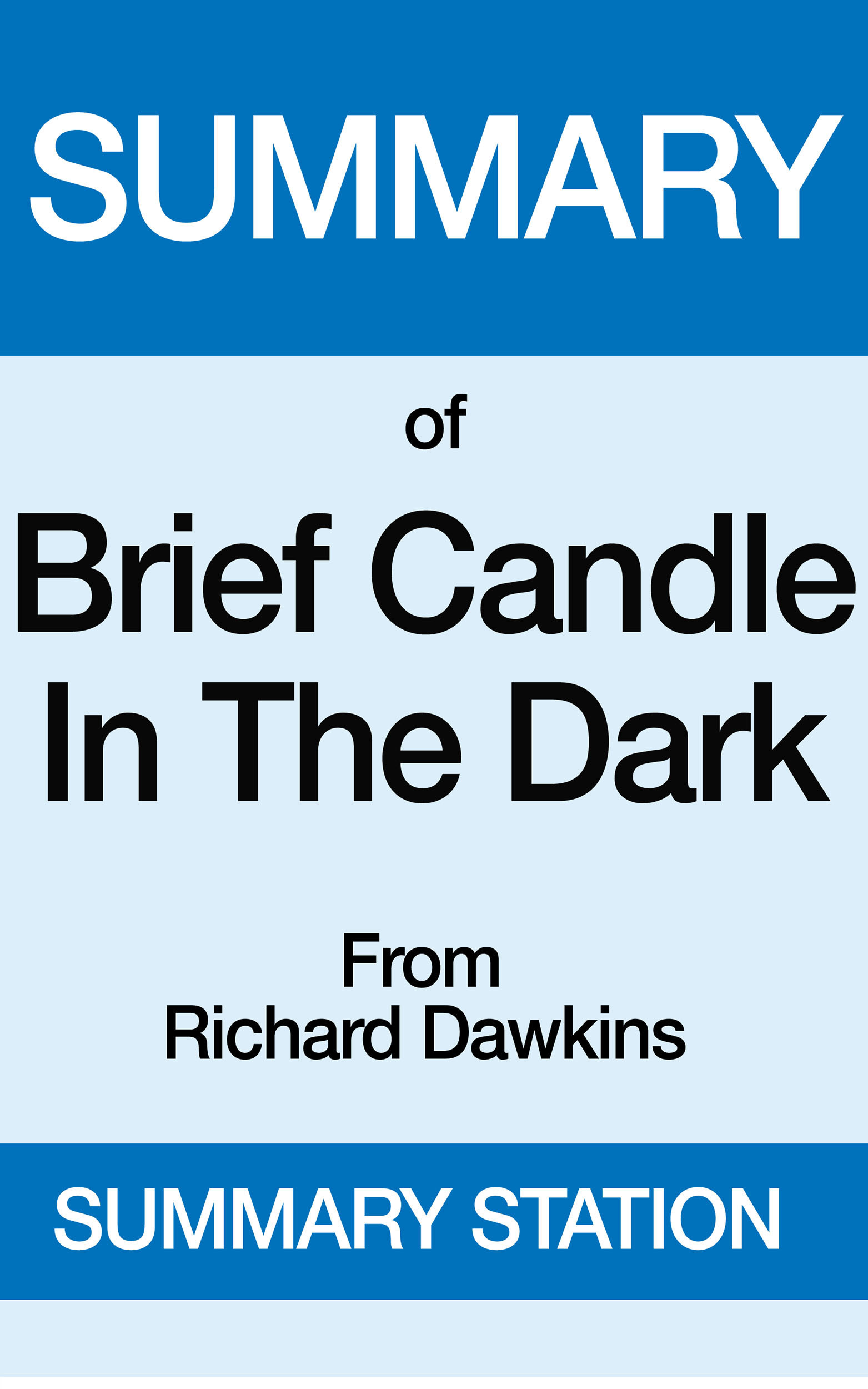 Brief Candle in the Dark | Summary