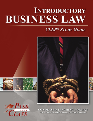CLEP Introductory Business Law Test Study Guide