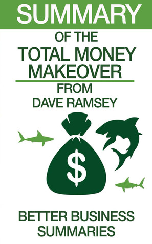 The Total Money Makeover | Summary