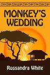 Monkey's Wedding by Rossandra White