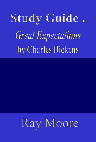 Study Guide on Great Expectations by Charles Dickens