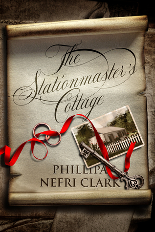 The Stationmaster's Cottage by Phillipa Nefri Clark