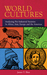 World Cultures Analyzing Pre-Industrial Societies In Africa, Asia, Europe, And the Americas by James Shea