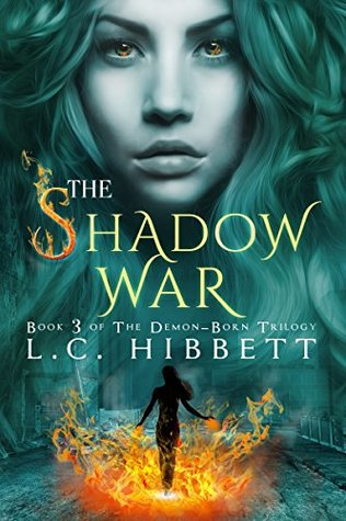 The Shadow War (The Demon-Born Trilogy, #3)