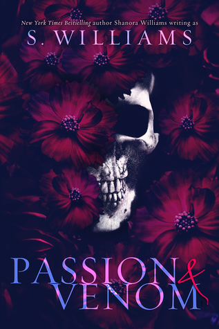 Passion & Venom by S. Williams, Shanora Williams