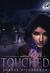 Touched (Mikayla Blake, Demon Hunter, #2)