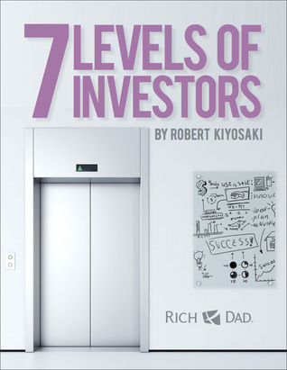Rich Dad's 7 Levels of Investors