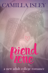 Friend Zone by Camilla Isley
