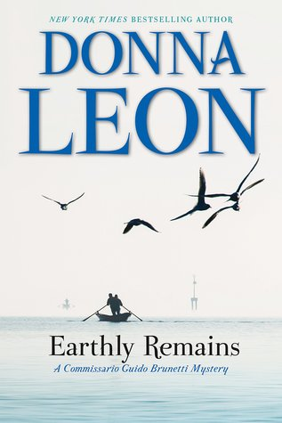 Earthly Remains (Commissario Brunetti, #26)