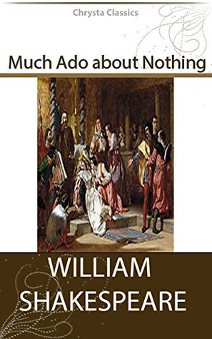 a research on much ado about nothing by william shakespeare